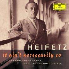 亚莎·海菲兹录制的经典音乐唱片(1)